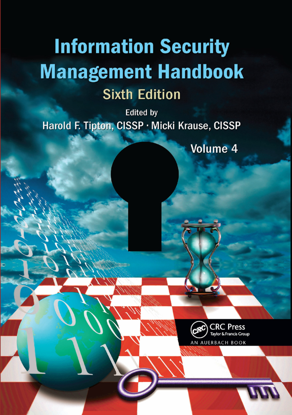 Information Security Management Handbook, Volume 4: 6th Edition (Paperback) book cover