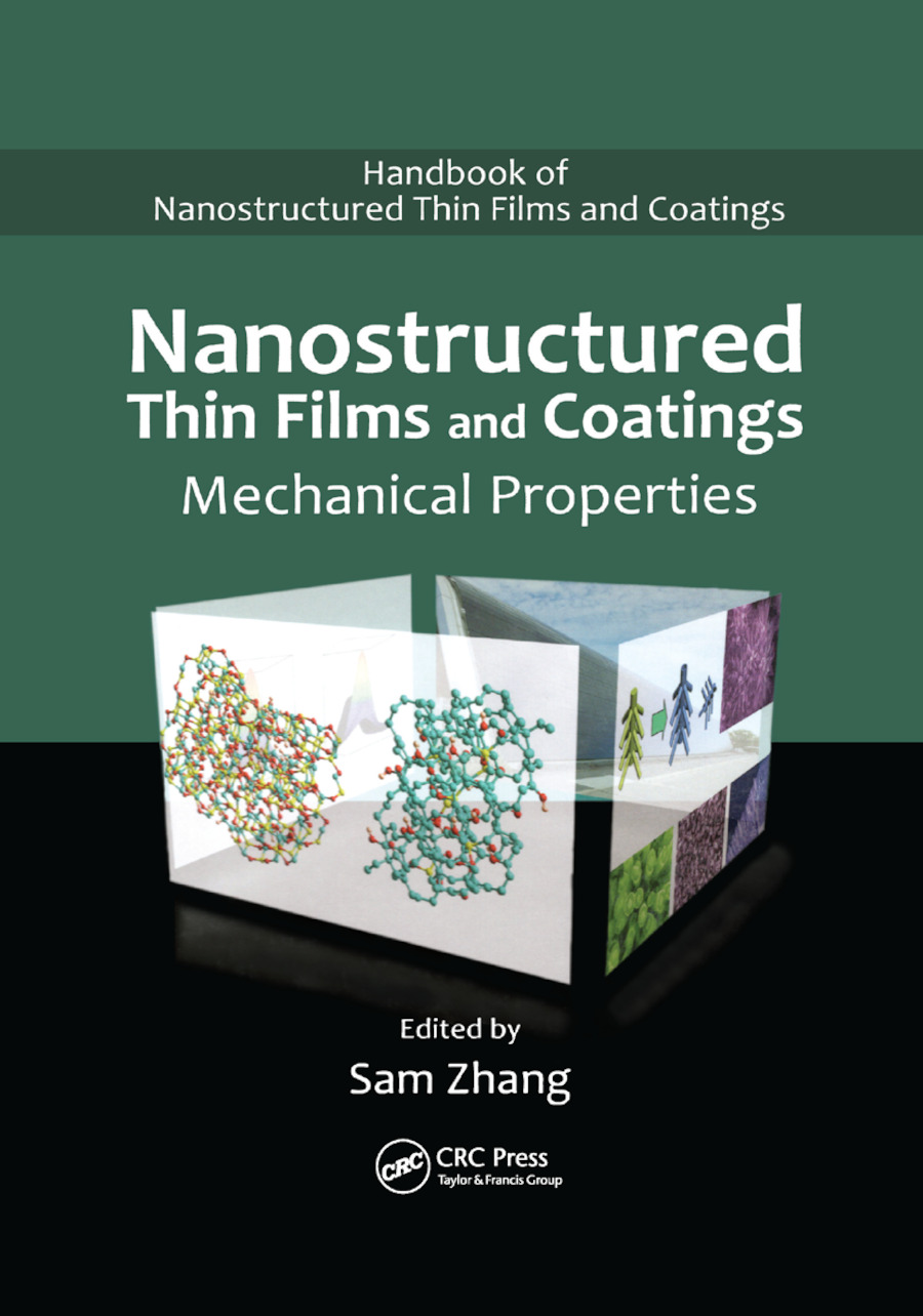 Nanostructured Thin Films and Coatings: Mechanical Properties book cover