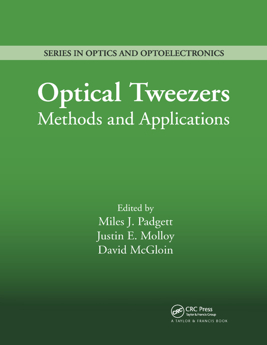 Optical Tweezers: Methods and Applications, 1st Edition (Paperback) book cover