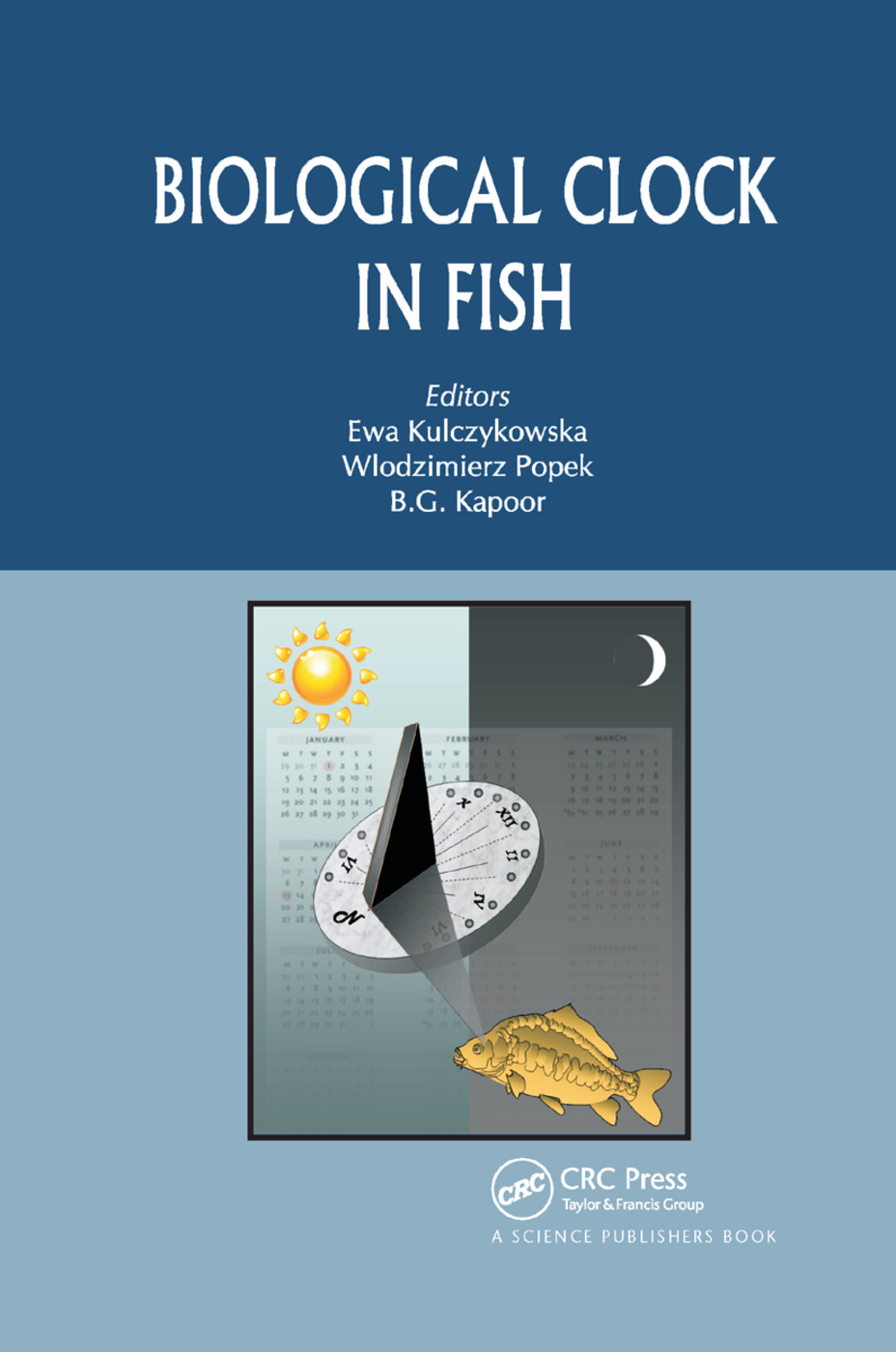 Biological Clock in Fish: 1st Edition (Paperback) book cover