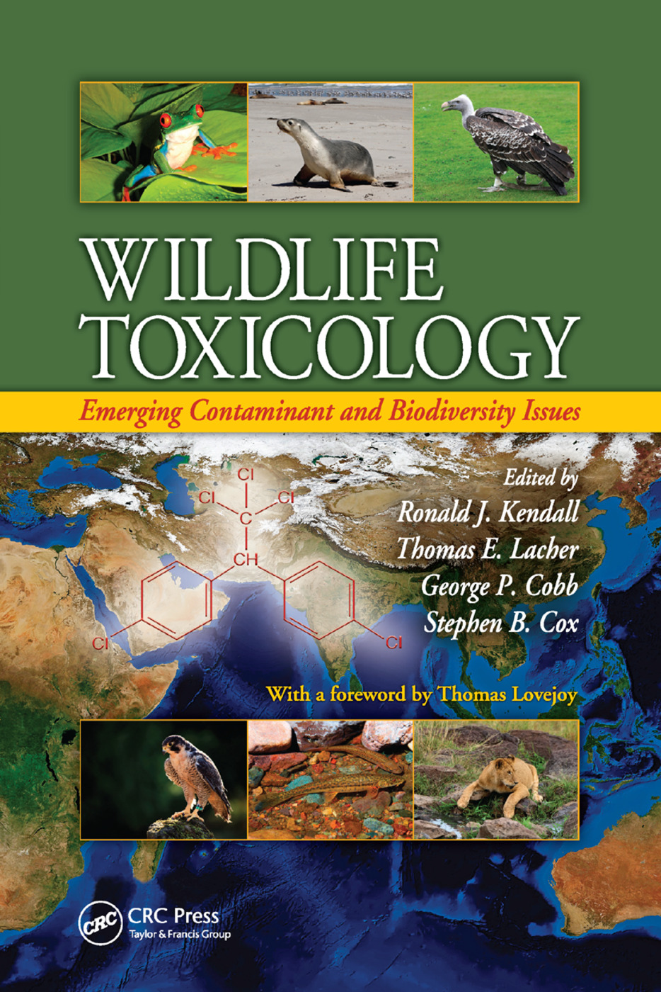 Wildlife Toxicology: Emerging Contaminant and Biodiversity Issues, 1st Edition (Paperback) book cover