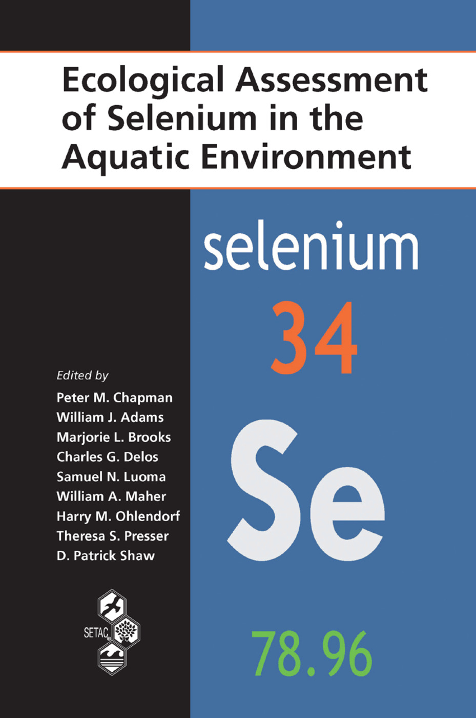 Ecological Assessment of Selenium in the Aquatic Environment: 1st Edition (Paperback) book cover