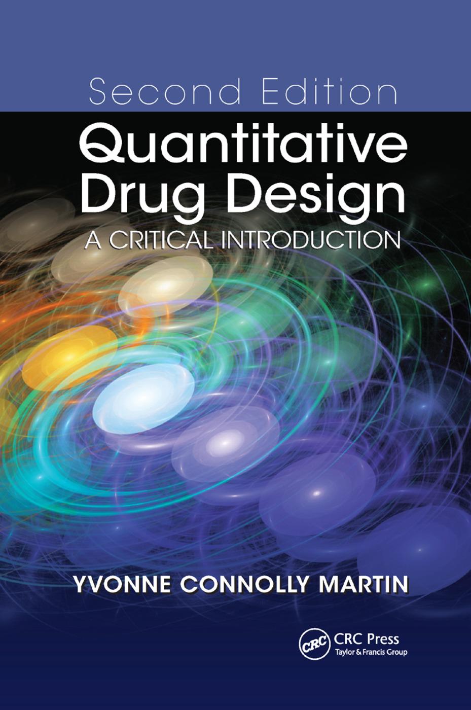 Quantitative Drug Design: A Critical Introduction, Second Edition, 2nd Edition (Paperback) book cover