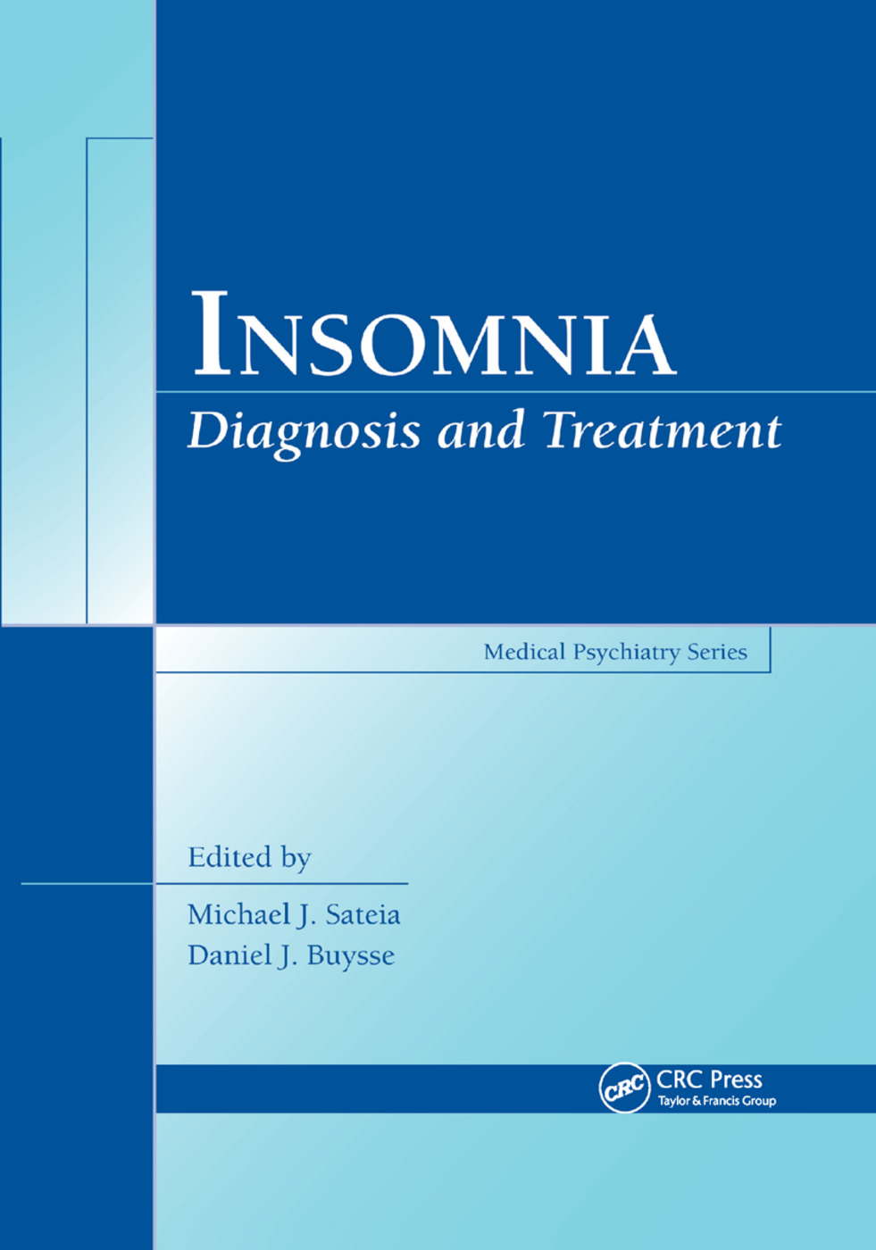 Insomnia: Diagnosis and Treatment, 1st Edition (Paperback) book cover
