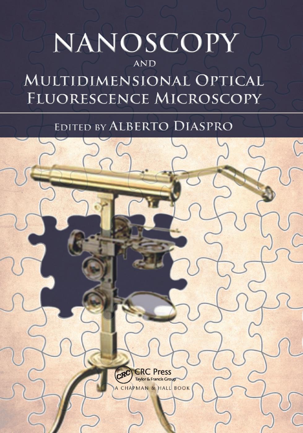 Nanoscopy and Multidimensional Optical Fluorescence Microscopy: 1st Edition (Paperback) book cover