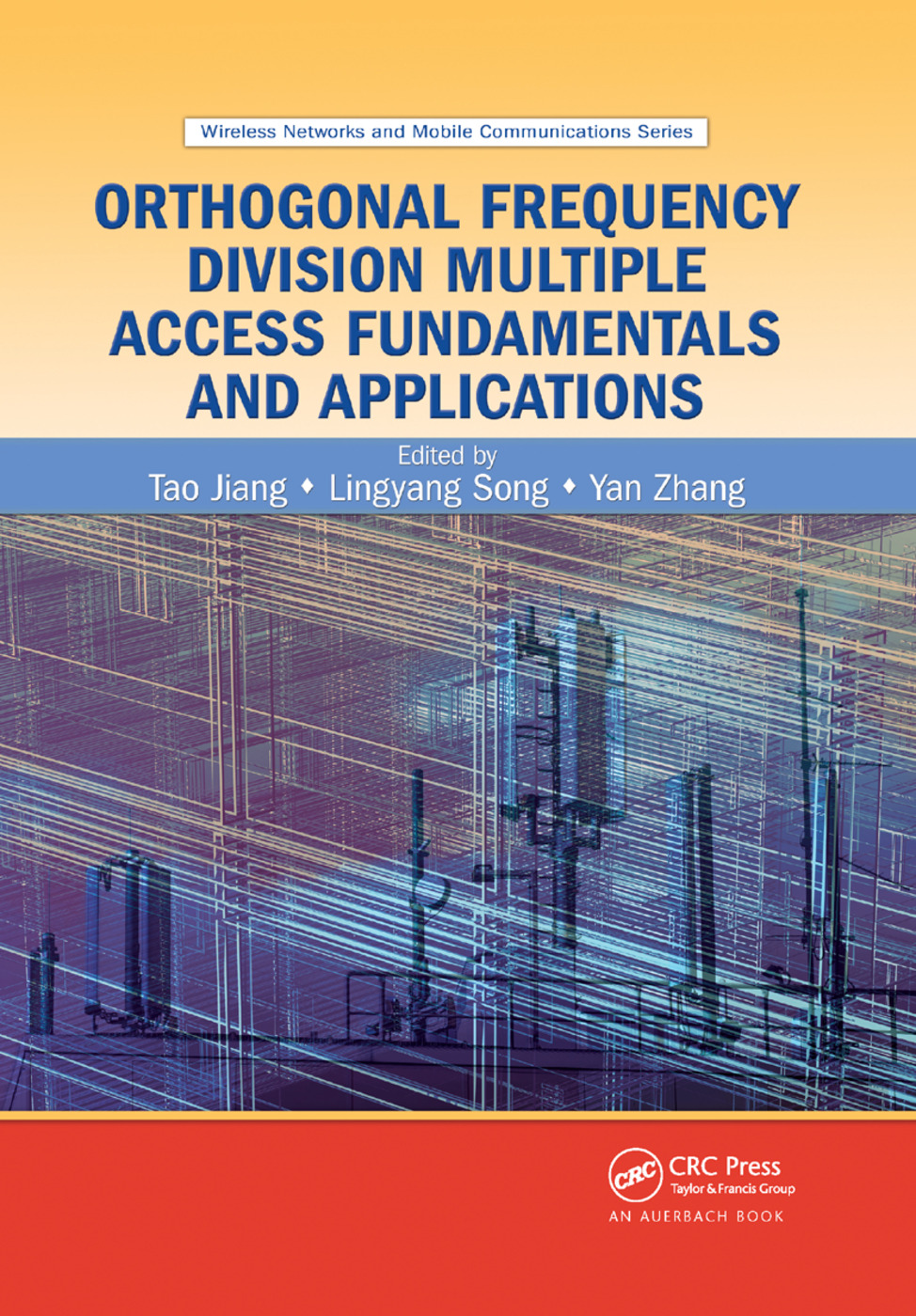 Orthogonal Frequency Division Multiple Access Fundamentals and Applications: 1st Edition (Paperback) book cover