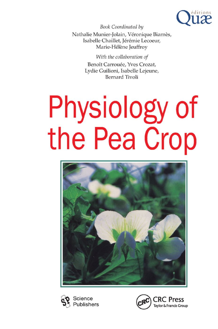 Physiology of the Pea Crop: 1st Edition (Paperback) book cover