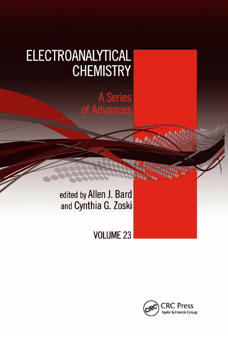 Electroanalytical Chemistry: A Series of Advances: Volume 23, 1st Edition (Paperback) book cover