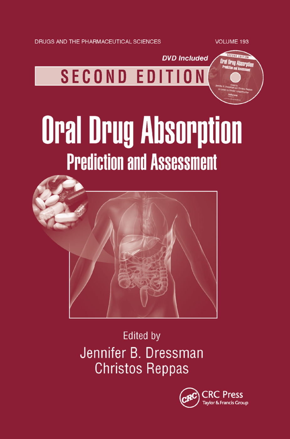 Oral Drug Absorption: Prediction and Assessment, Second Edition, 2nd Edition (Paperback) book cover