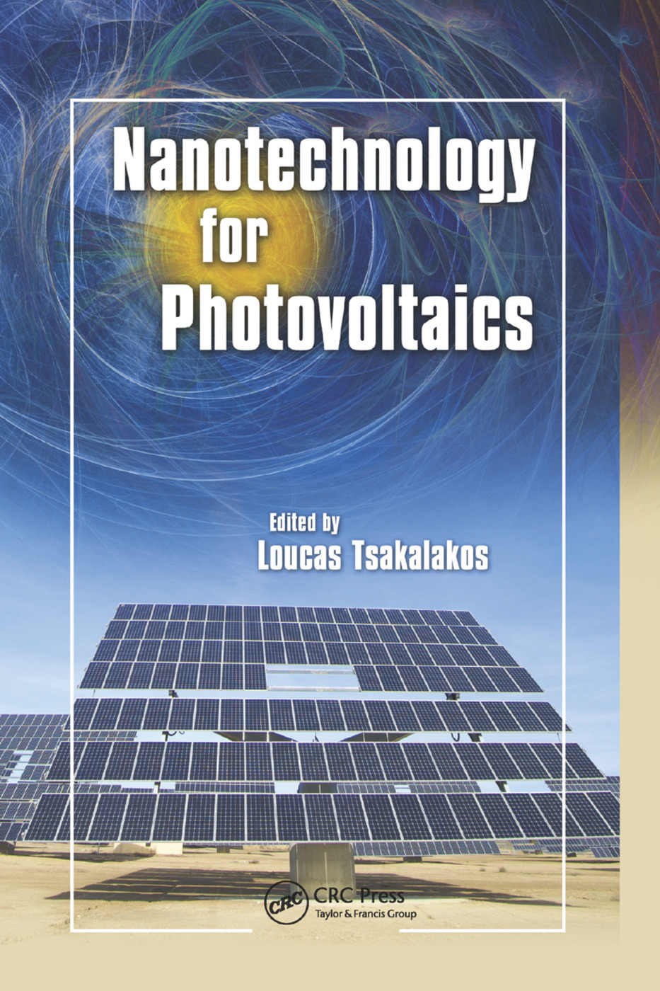 Nanotechnology for Photovoltaics: 1st Edition (Paperback) book cover