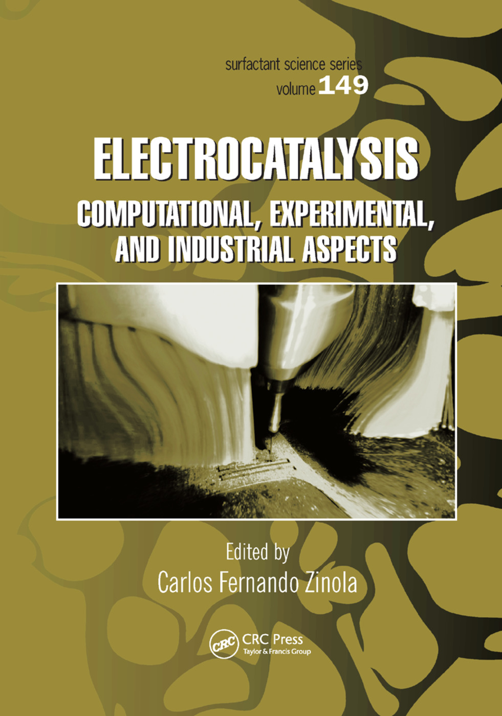 Electrocatalysis: Computational, Experimental, and Industrial Aspects: 1st Edition (Paperback) book cover