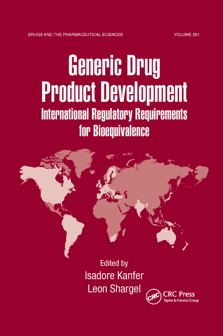 Generic Drug Product Development: International Regulatory Requirements for Bioequivalence, 1st Edition (Paperback) book cover