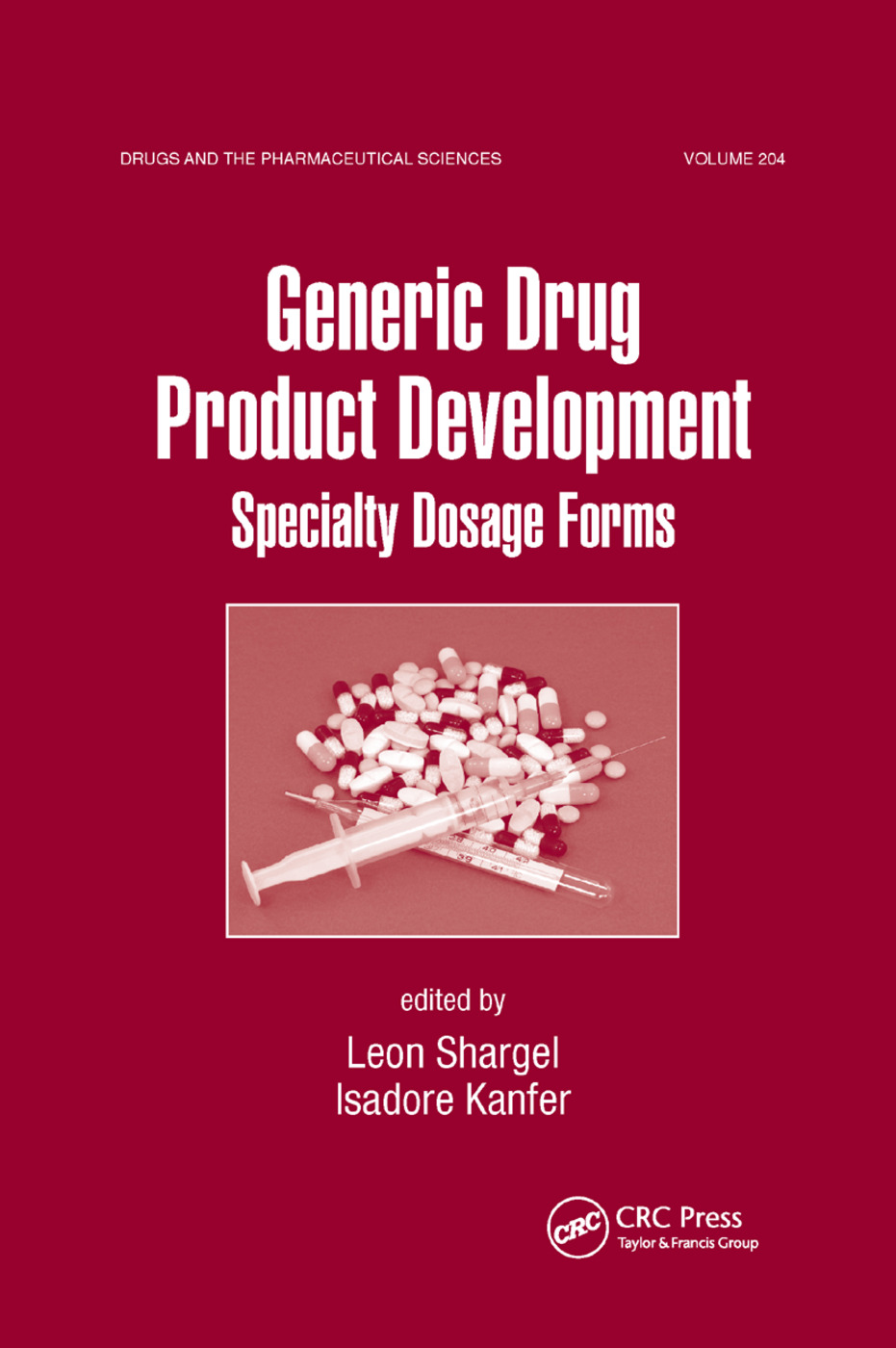 Generic Drug Product Development: Specialty Dosage Forms, 1st Edition (Paperback) book cover
