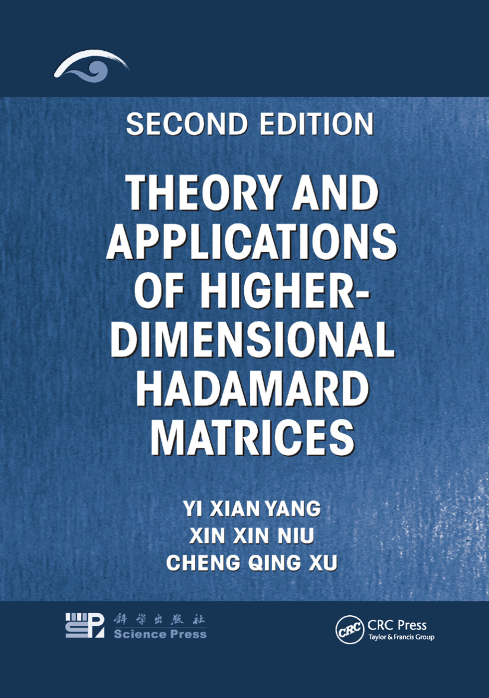 Theory and Applications of Higher-Dimensional Hadamard Matrices, Second Edition: 2nd Edition (Paperback) book cover