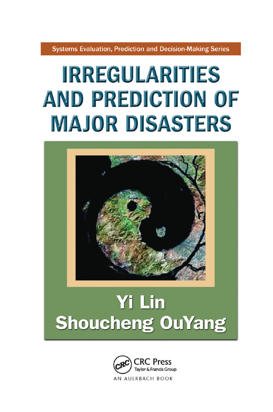 Irregularities and Prediction of Major Disasters: 1st Edition (Paperback) book cover