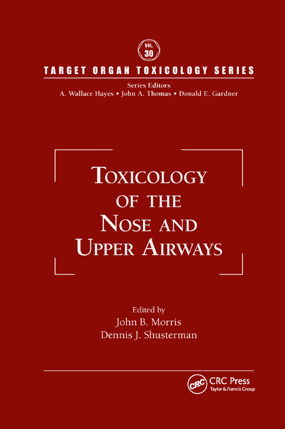 Toxicology of the Nose and Upper Airways: 1st Edition (Paperback) book cover