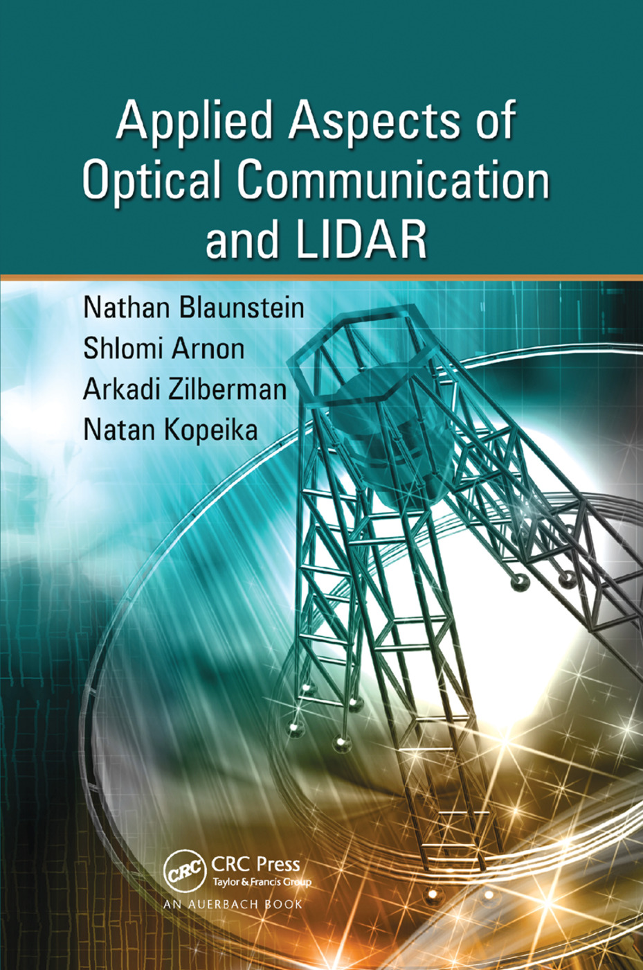 Applied Aspects of Optical Communication and LIDAR: 1st Edition (Paperback) book cover