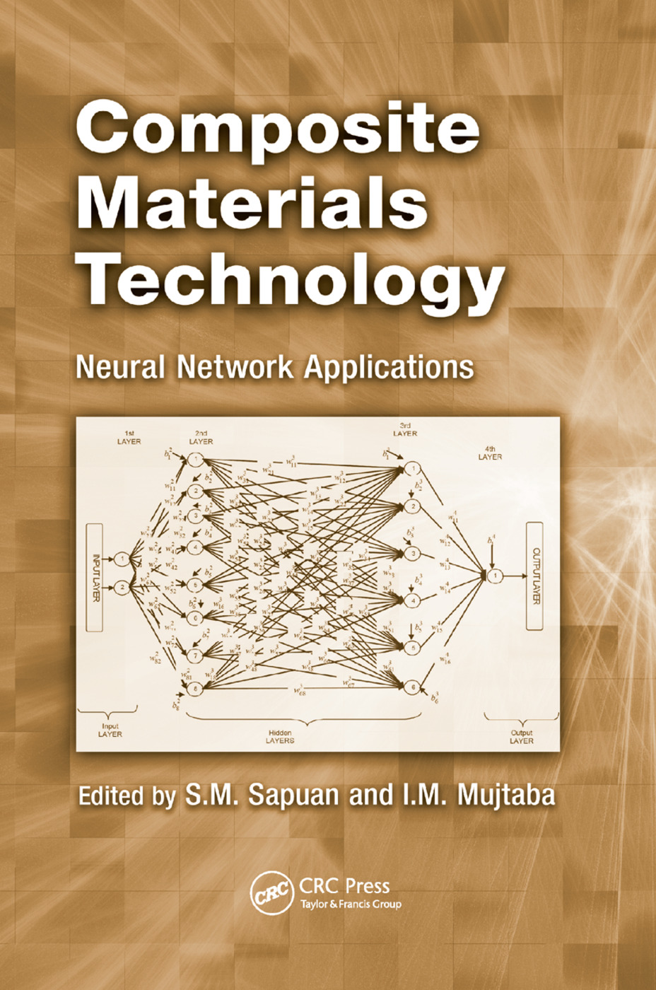Composite Materials Technology: Neural Network Applications, 1st Edition (Paperback) book cover