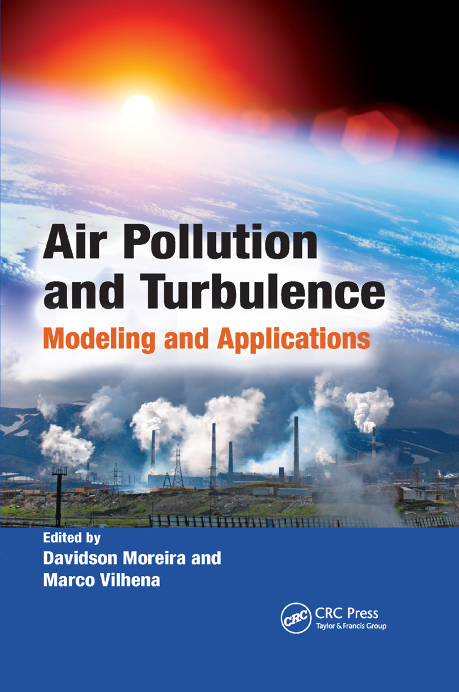 Air Pollution and Turbulence: Modeling and Applications, 1st Edition (Paperback) book cover