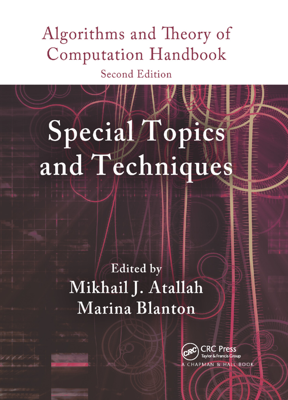 Algorithms and Theory of Computation Handbook, Volume 2: Special Topics and Techniques, 2nd Edition (Paperback) book cover