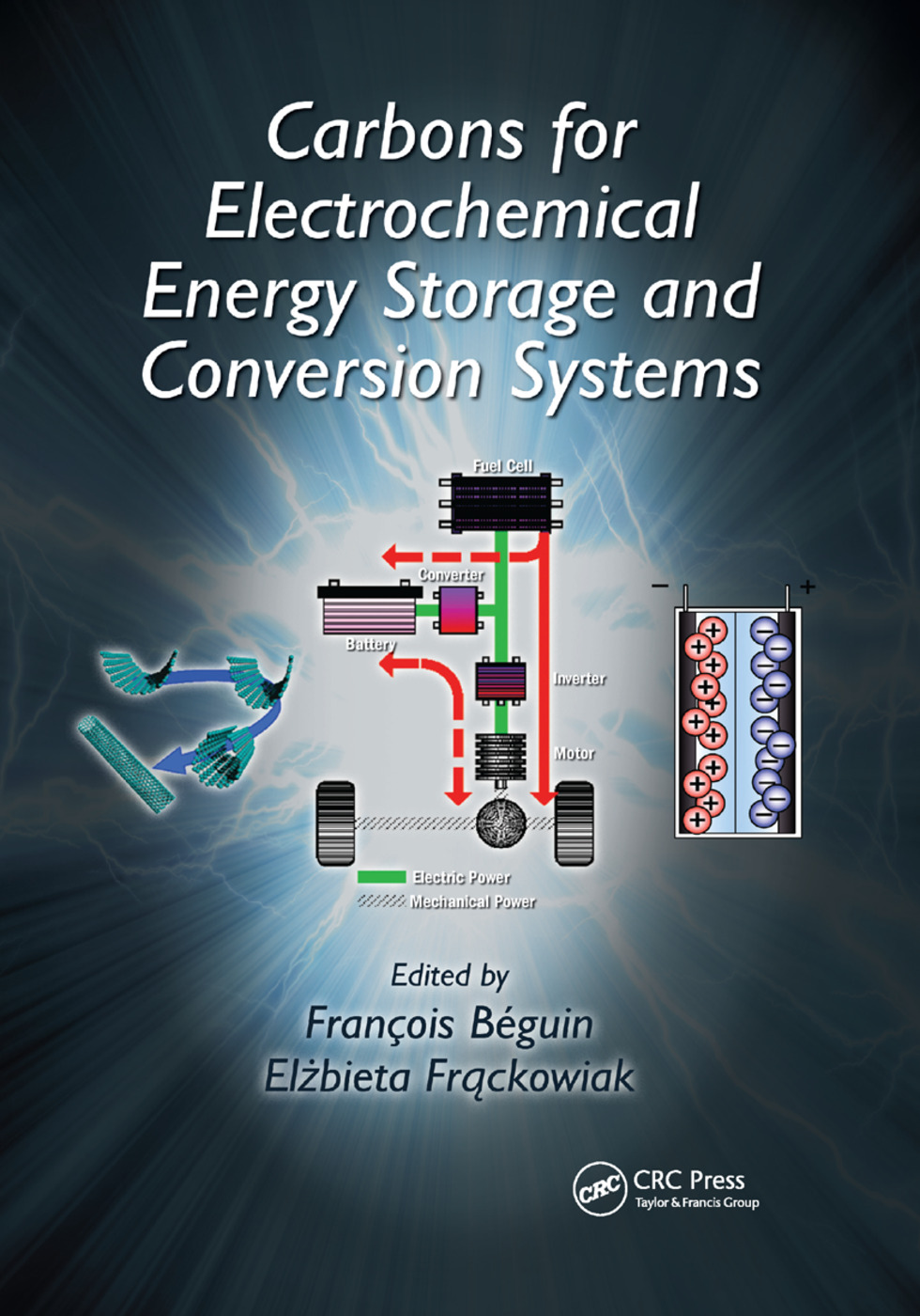 Carbons for Electrochemical Energy Storage and Conversion Systems: 1st Edition (Paperback) book cover