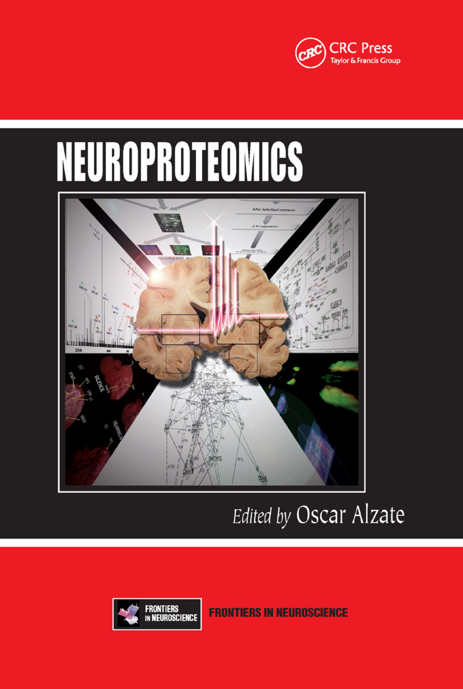 Neuroproteomics: 1st Edition (Paperback) book cover