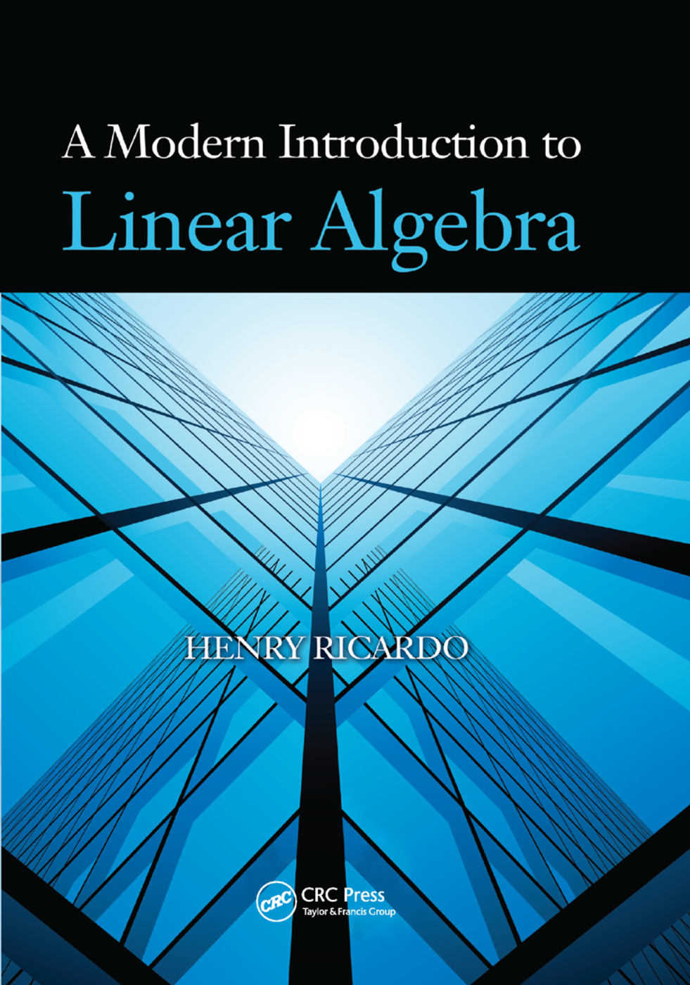 A Modern Introduction to Linear Algebra: 1st Edition (Paperback) book cover