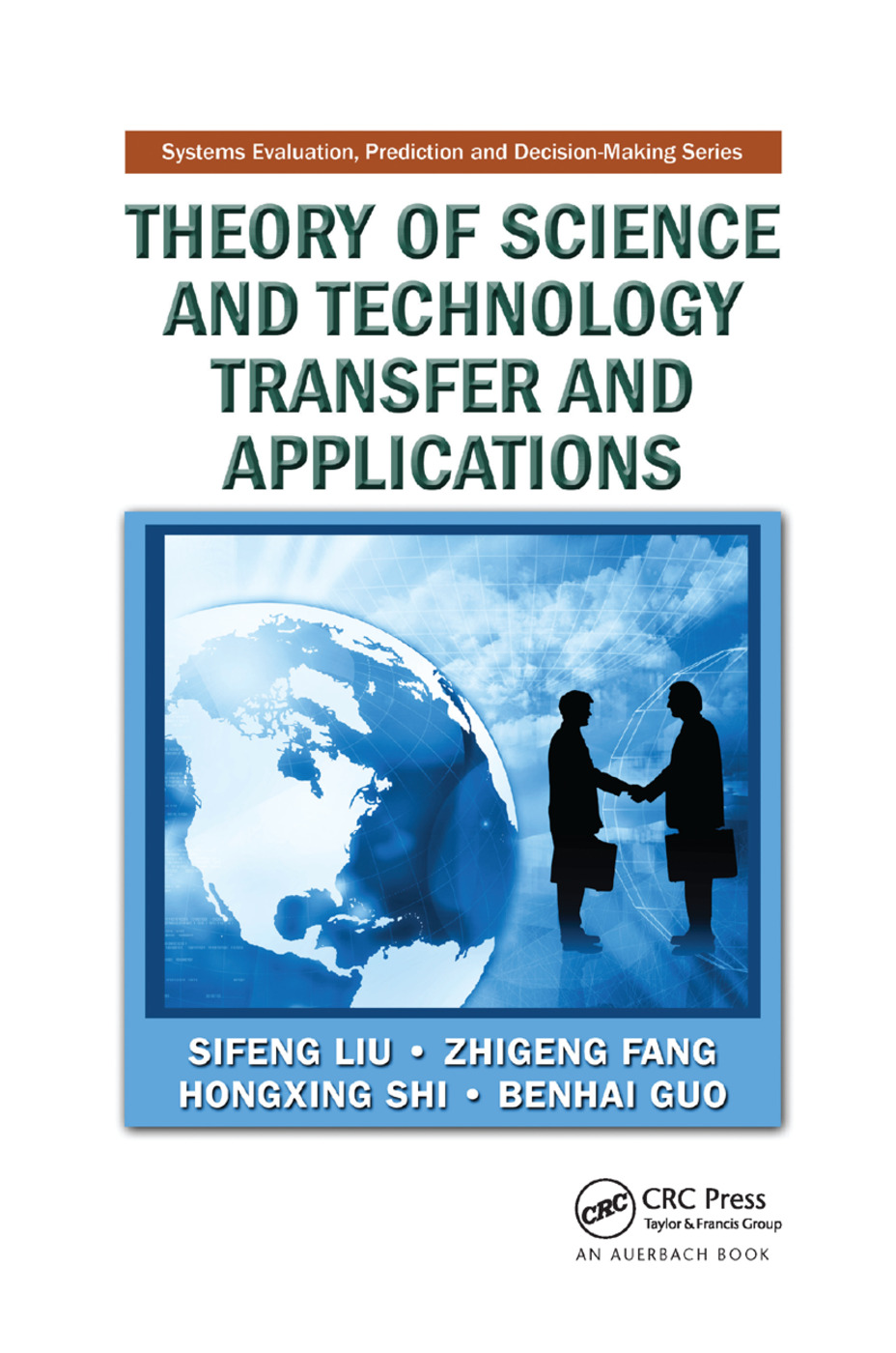 Theory of Science and Technology Transfer and Applications: 1st Edition (Paperback) book cover