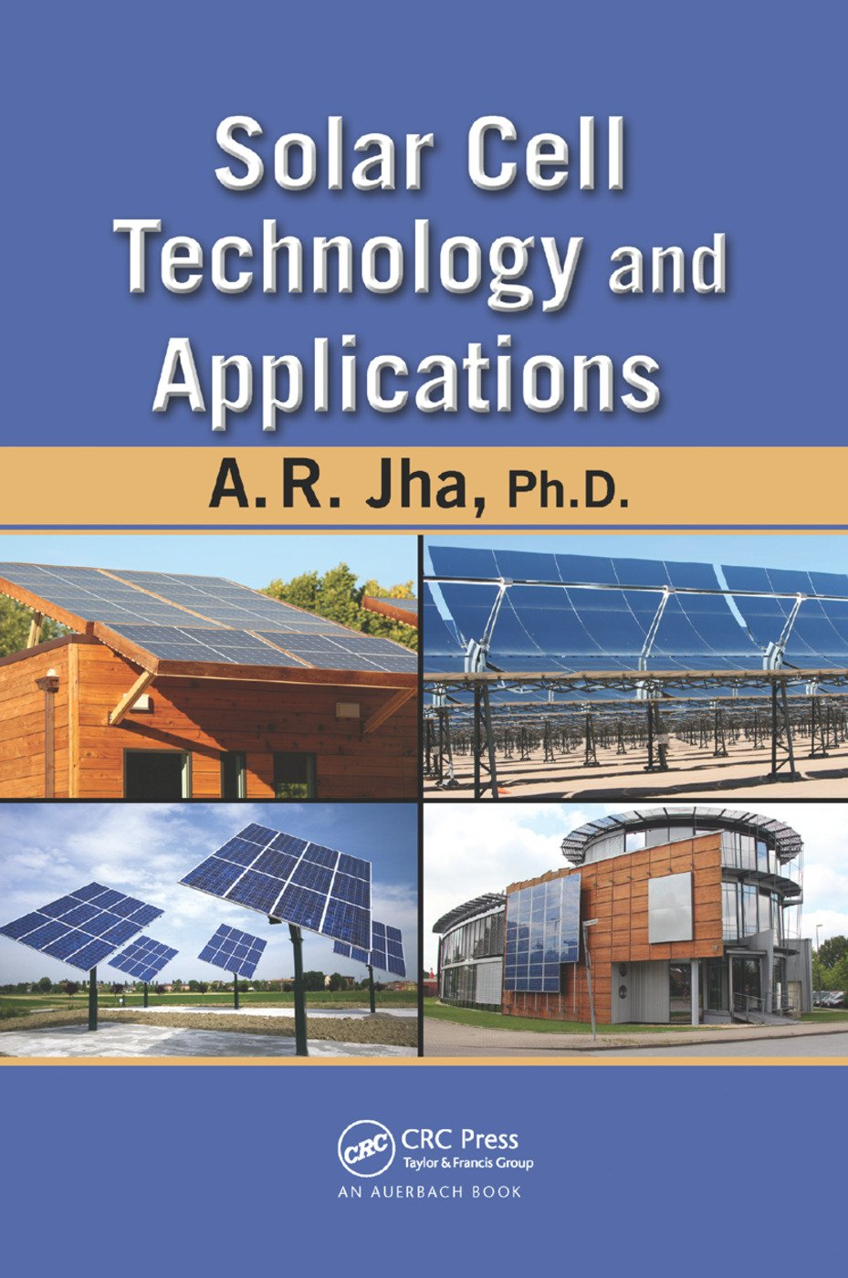 Solar Cell Technology and Applications: 1st Edition (Paperback) book cover