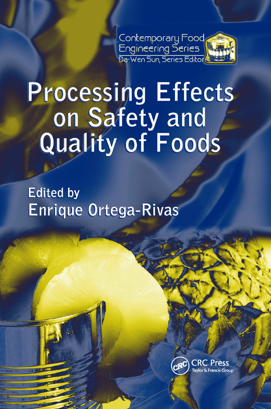 Processing Effects on Safety and Quality of Foods book cover