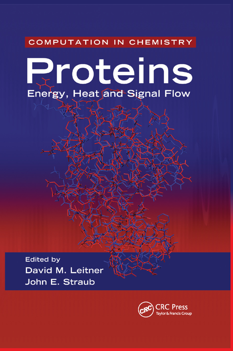 Proteins: Energy, Heat and Signal Flow, 1st Edition (Paperback) book cover