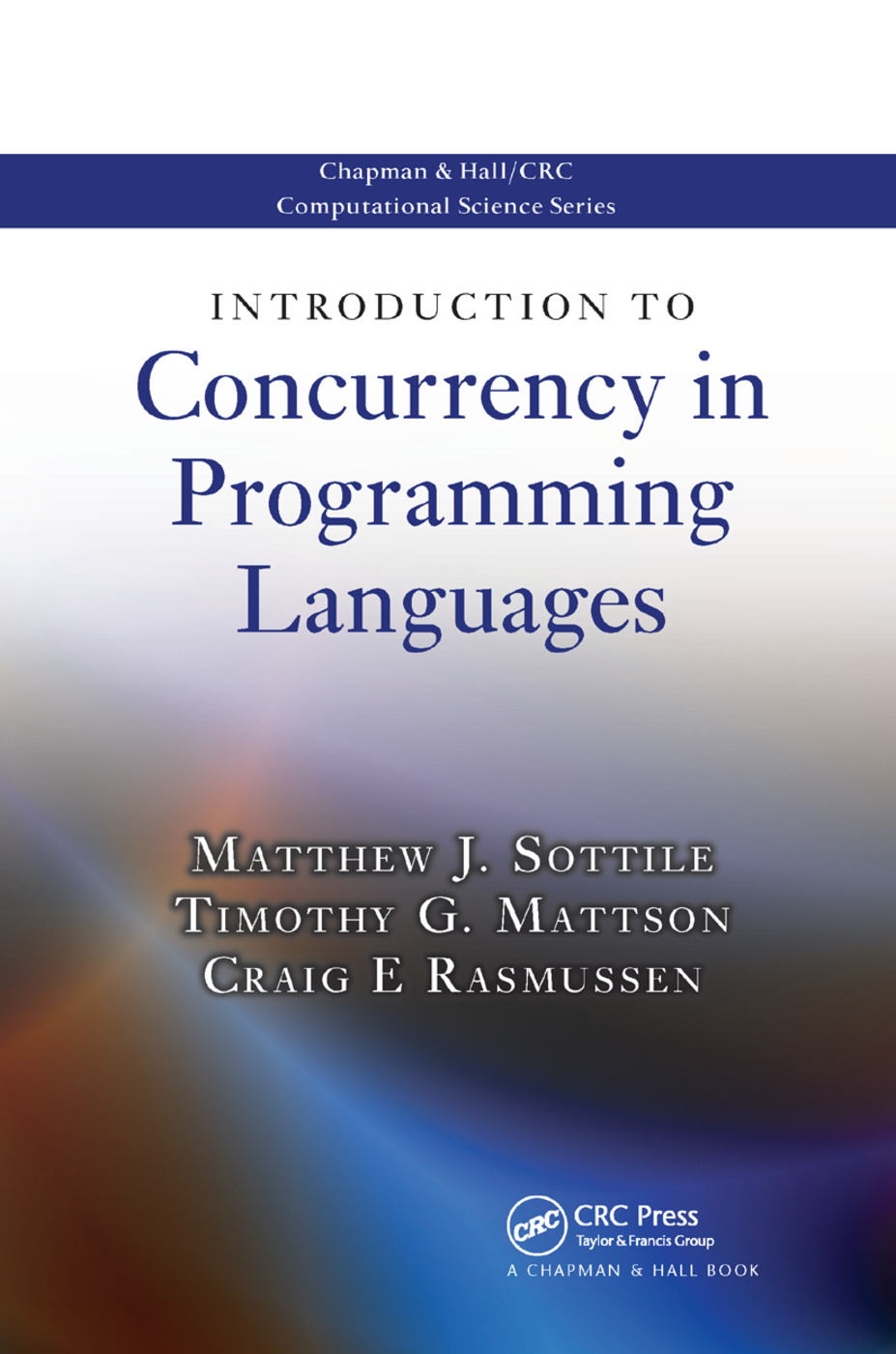 Introduction to Concurrency in Programming Languages: 1st Edition (Paperback) book cover