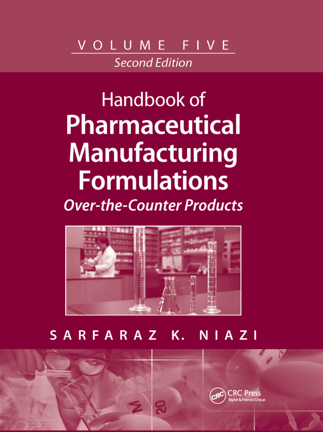 Handbook of Pharmaceutical Manufacturing Formulations: Over-the-Counter Products, 2nd Edition (Paperback) book cover