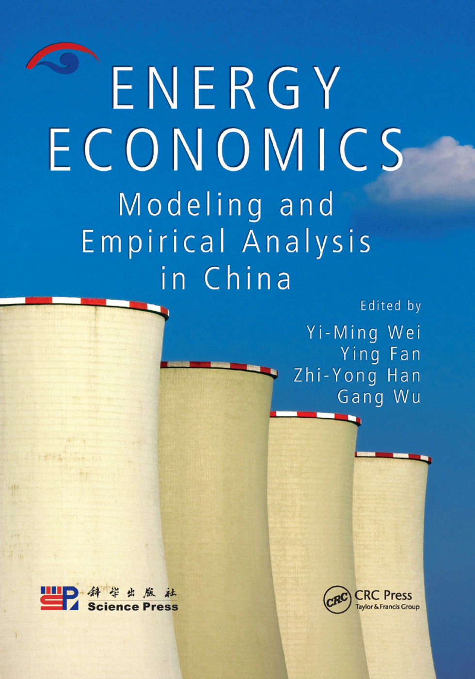 Energy Economics: Modeling and Empirical Analysis in China book cover