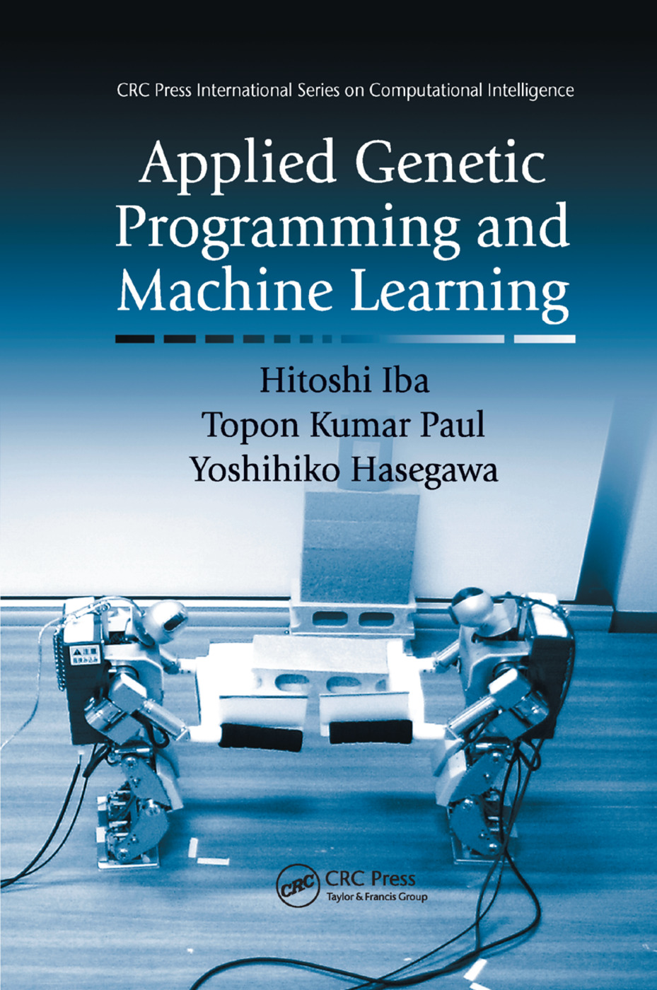 Applied Genetic Programming and Machine Learning: 1st Edition (Paperback) book cover