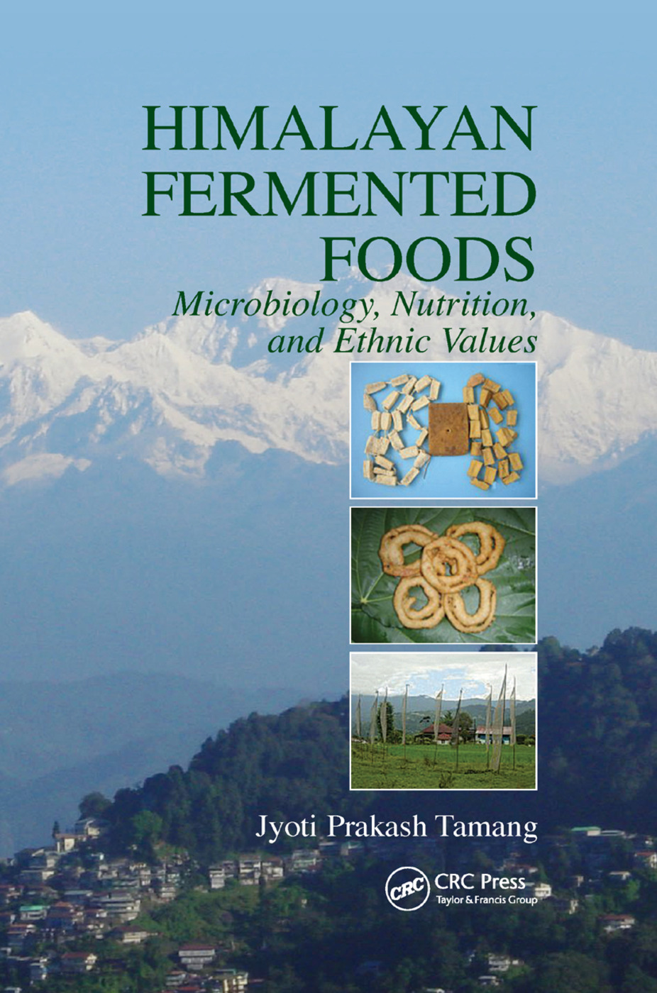 Himalayan Fermented Foods: Microbiology, Nutrition, and Ethnic Values, 1st Edition (Paperback) book cover