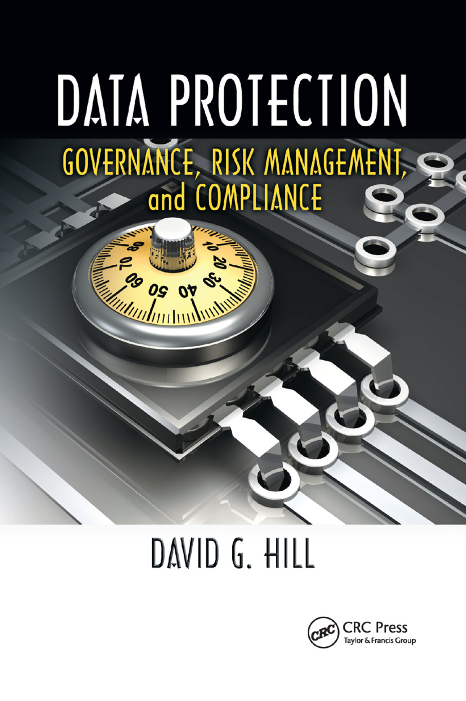 Data Protection: Governance, Risk Management, and Compliance, 1st Edition (Paperback) book cover