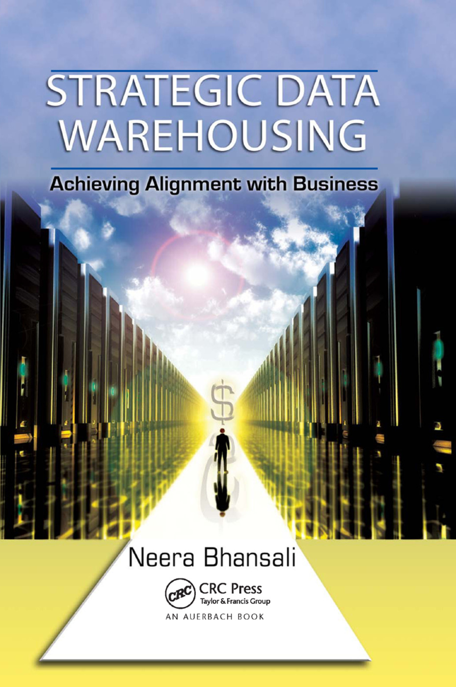 Strategic Data Warehousing: Achieving Alignment with Business, 1st Edition (Paperback) book cover