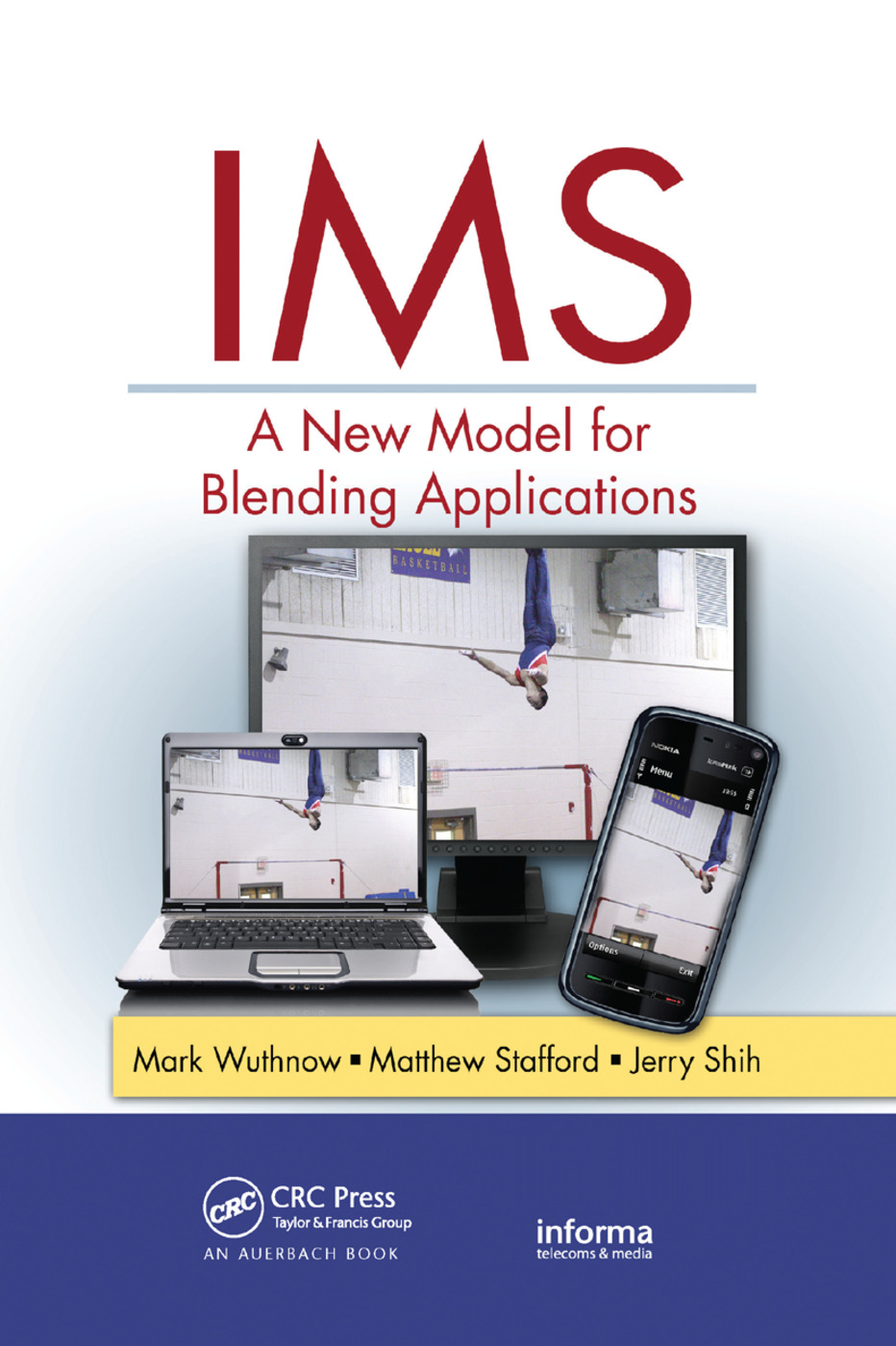 IMS: A New Model for Blending Applications, 1st Edition (Paperback) book cover