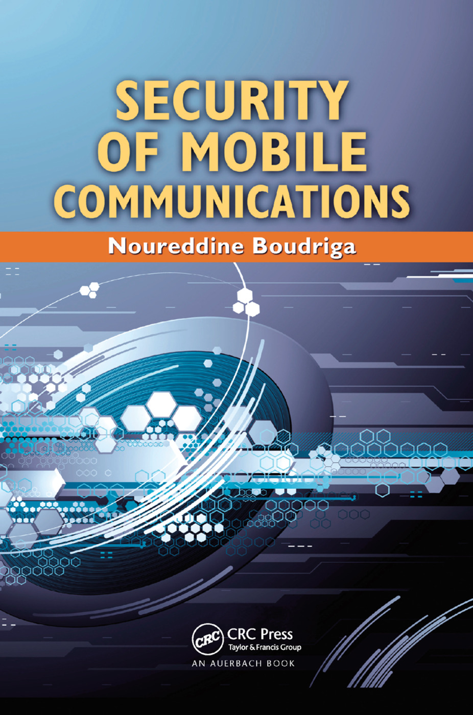 Security of Mobile Communications: 1st Edition (Paperback) book cover