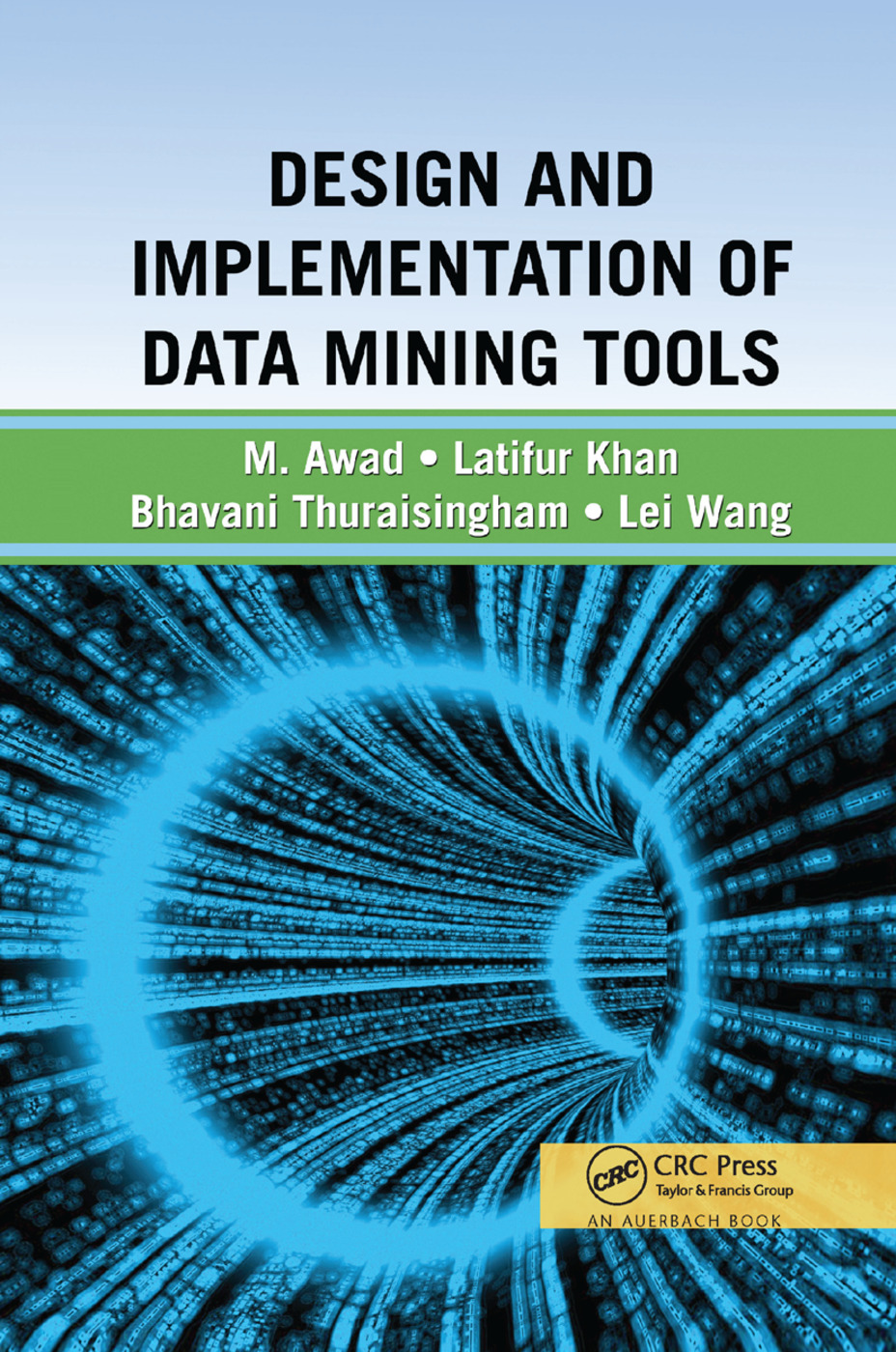 Design and Implementation of Data Mining Tools: 1st Edition (Paperback) book cover