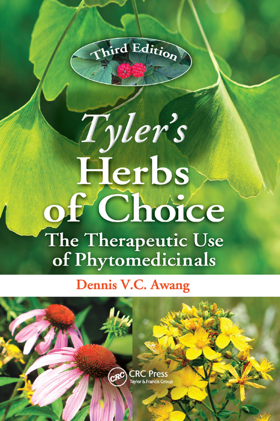 Tyler's Herbs of Choice: The Therapeutic Use of Phytomedicinals, Third Edition, 3rd Edition (Paperback) book cover
