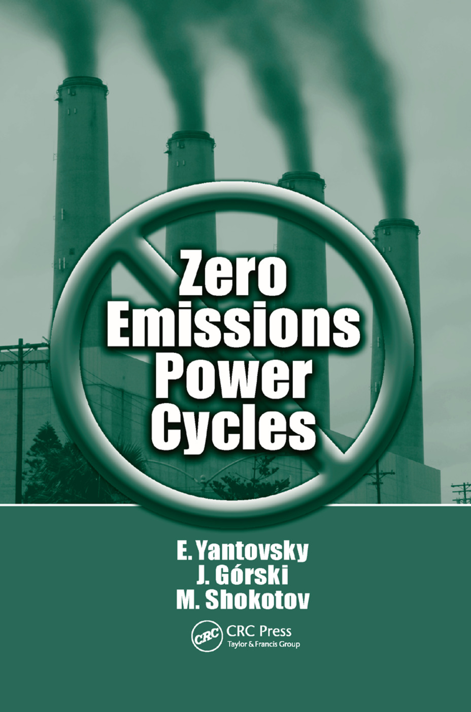 Zero Emissions Power Cycles: 1st Edition (Paperback) book cover