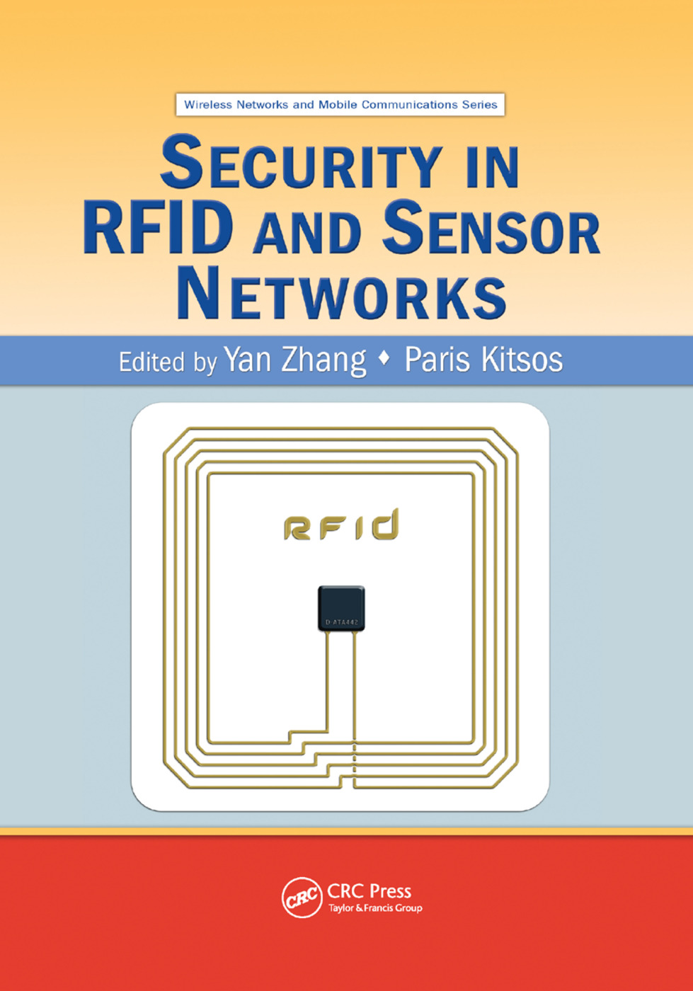 Security in RFID and Sensor Networks: 1st Edition (Paperback) book cover