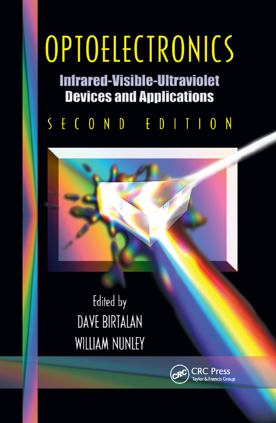 Optoelectronics: Infrared-Visable-Ultraviolet Devices and Applications, Second Edition, 2nd Edition (Paperback) book cover