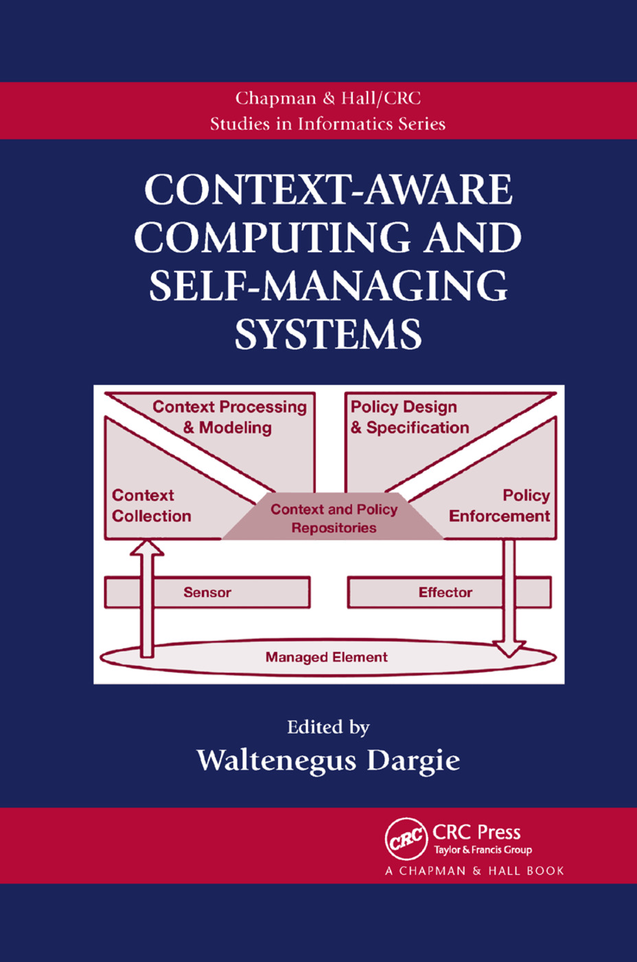 Context-Aware Computing and Self-Managing Systems: 1st Edition (Paperback) book cover