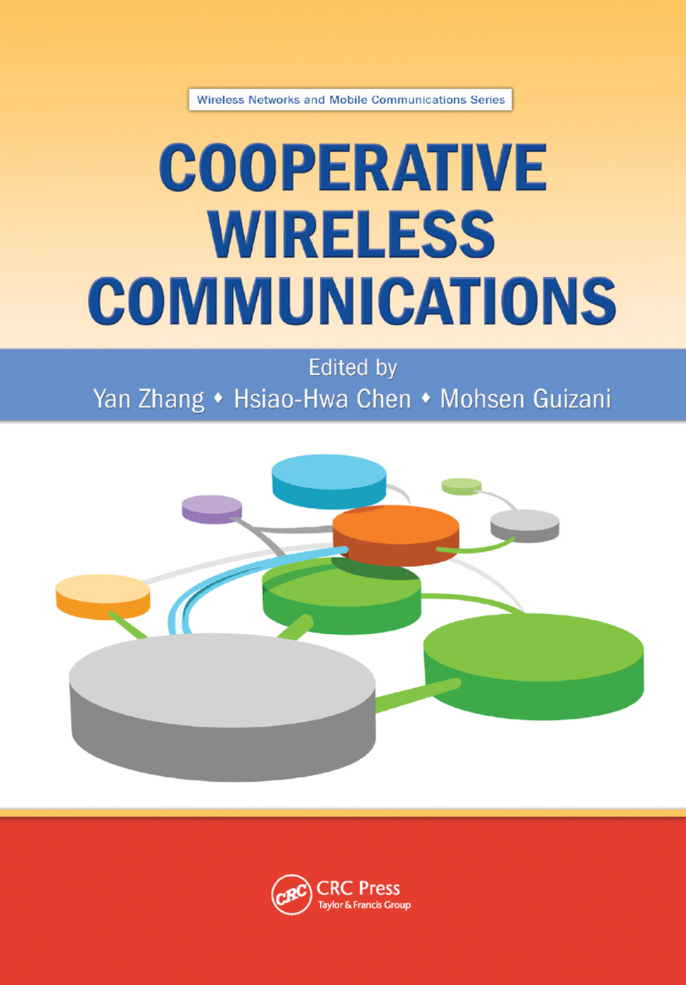Cooperative Wireless Communications: 1st Edition (Paperback) book cover
