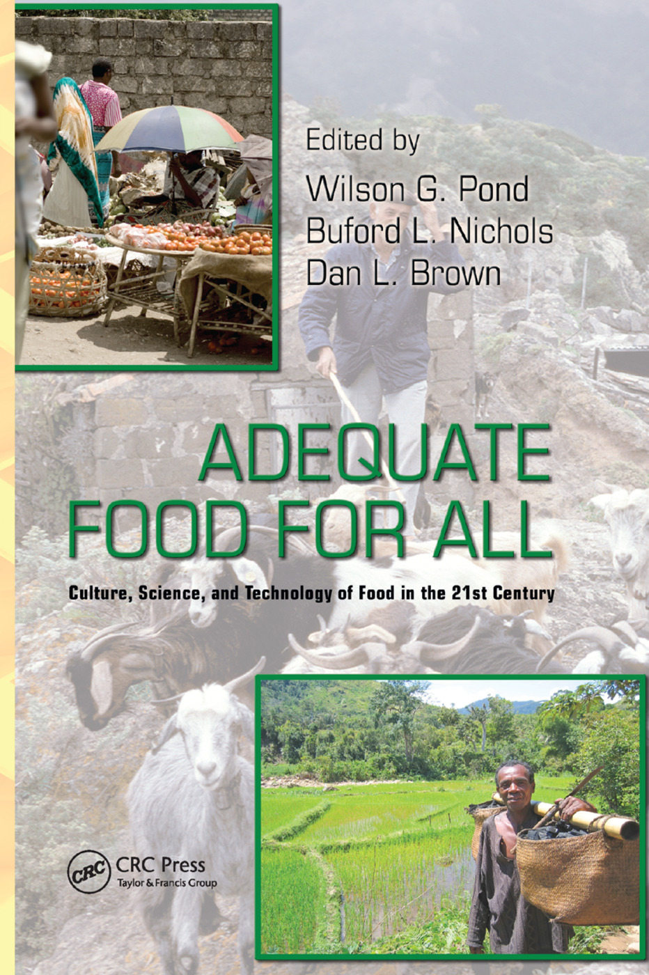Adequate Food for All: Culture, Science, and Technology of Food in the 21st Century, 1st Edition (Paperback) book cover
