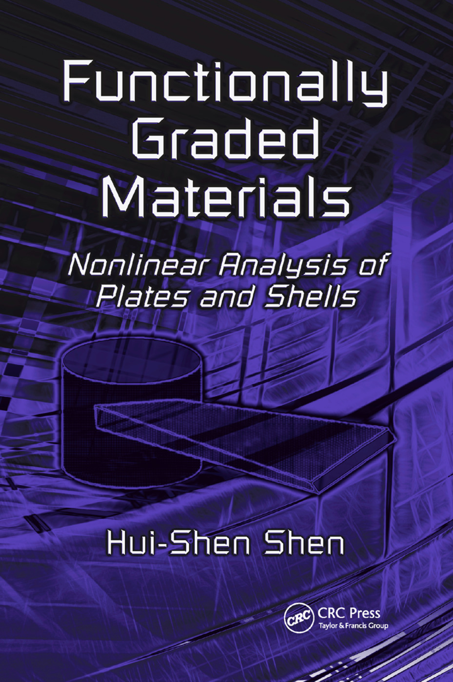 Functionally Graded Materials: Nonlinear Analysis of Plates and Shells, 1st Edition (Paperback) book cover