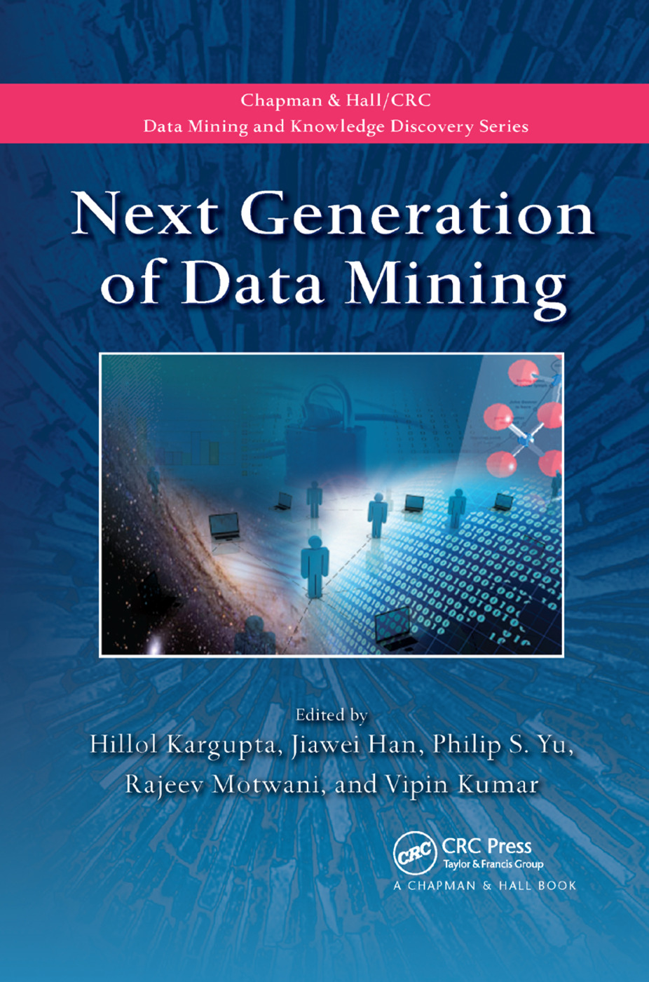 Next Generation of Data Mining: 1st Edition (Paperback) book cover